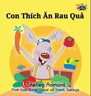 Bog, hardback I Love to Eat Fruits and Vegetables af Shelley Admont, S. a. Publishing