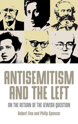 Bog, hardback The Antisemitism and the Left af Robert Fine