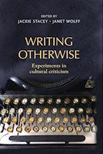 Writing Otherwise
