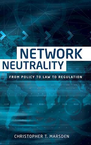 Bog, hardback Network Neutrality af Christopher T. Marsden