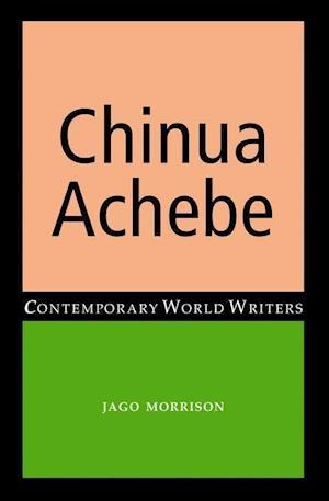 Bog, paperback Chinua Achebe af Jago Morrison