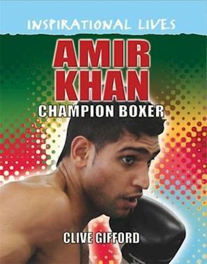 Bog, paperback Amir Khan af Clive Gifford