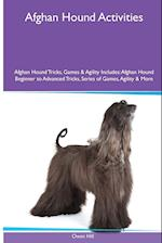 Afghan Hound Activities Afghan Hound Tricks, Games & Agility. Includes