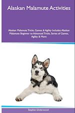 Alaskan Malamute Activities Alaskan Malamute Tricks, Games & Agility. Includes af Stephen Underwood