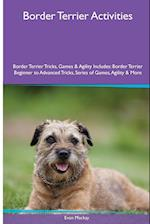 Border Terrier Activities Border Terrier Tricks, Games & Agility. Includes