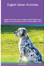 English Setter Activities English Setter Tricks, Games & Agility. Includes af Jake Churchill