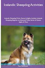 Icelandic Sheepdog Activities Icelandic Sheepdog Tricks, Games & Agility. Includes af Matt MacDonald
