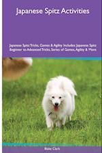 Japanese Spitz Activities Japanese Spitz Tricks, Games & Agility. Includes af Blake Clark