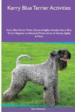 Kerry Blue Terrier Activities Kerry Blue Terrier Tricks, Games & Agility. Includes af Sean Newman