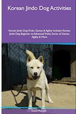 Korean Jindo Dog Activities Korean Jindo Dog Tricks, Games & Agility. Includes af David Metcalfe