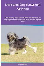 Little Lion Dog (Lowchen) Activities Little Lion Dog Tricks, Games & Agility. Includes af Charles Walsh