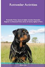 Rottweiler Activities Rottweiler Tricks, Games & Agility. Includes af Adrian Ince