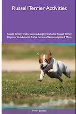Russell Terrier Activities Russell Terrier Tricks, Games & Agility. Includes af Trevor Jackson
