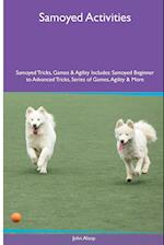 Samoyed Activities Samoyed Tricks, Games & Agility. Includes af John Alsop