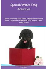 Spanish Water Dog Activities Spanish Water Dog Tricks, Games & Agility. Includes af Evan Allan