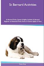 St Bernard Activities St Bernard Tricks, Games & Agility. Includes af Owen Gray