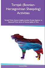 Tornjak (Bosnian-Herzegovinian Sheepdog) Activities Tornjak Tricks, Games & Agility. Includes
