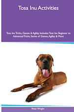 Tosa Inu Activities Tosa Inu Tricks, Games & Agility. Includes
