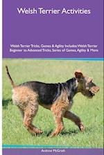 Welsh Terrier Activities Welsh Terrier Tricks, Games & Agility. Includes af Andrew McGrath