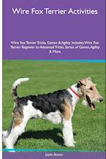 Wire Fox Terrier Activities Wire Fox Terrier Tricks, Games & Agility. Includes af Justin Bower