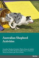 Australian Shepherd Activities Australian Shepherd Activities (Tricks, Games & Agility) Includes af Matt Reid