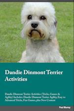 Dandie Dinmont Terrier Activities Dandie Dinmont Terrier Activities (Tricks, Games & Agility) Includes af Leonard Manning