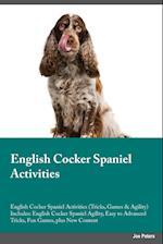 English Cocker Spaniel Activities English Cocker Spaniel Activities (Tricks, Games & Agility) Includes