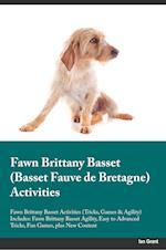 Fawn Brittany Basset Basset Fauve de Bretagne Activities Fawn Brittany Basset Activities (Tricks, Games & Agility) Includes af Trevor King