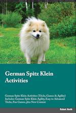 German Spitz Klein Activities German Spitz Klein Activities (Tricks, Games & Agility) Includes af Liam Jones