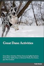 Great Dane Activities Great Dane Activities (Tricks, Games & Agility) Includes af Evan Mills