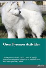 Great Pyrenees Activities Great Pyrenees Activities (Tricks, Games & Agility) Includes af Matt MacDonald