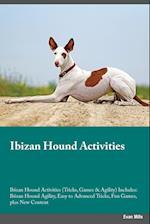 Ibizan Hound Activities Ibizan Hound Activities (Tricks, Games & Agility) Includes af Blake Clark