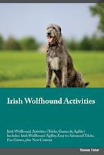 Irish Wolfhound Activities Irish Wolfhound Activities (Tricks, Games & Agility) Includes af David Metcalfe