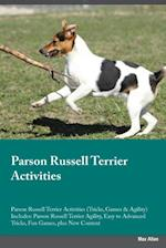 Parson Russell Terrier Activities Parson Russell Terrier Activities (Tricks, Games & Agility) Includes af Adrian Ince