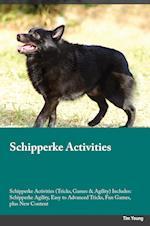 Schipperke Activities Schipperke Activities (Tricks, Games & Agility) Includes af Isaac Stewart