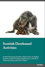 Scottish Deerhound Activities Scottish Deerhound Activities (Tricks, Games & Agility) Includes af Jake Clark