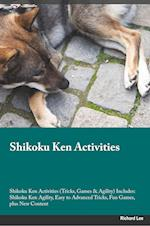 Shikoku Ken Activities Shikoku Ken Activities (Tricks, Games & Agility) Includes af Andrew McGrath