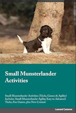 Small Munsterlander Activities Small Munsterlander Activities (Tricks, Games & Agility) Includes af Lucas Powell