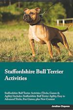 Staffordshire Bull Terrier Activities Staffordshire Bull Terrier Activities (Tricks, Games & Agility) Includes af Sebastian Sanderson