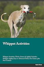 Whippet Activities Whippet Activities (Tricks, Games & Agility) Includes af Trevor Jackson