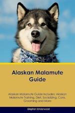 Alaskan Malamute Guide Alaskan Malamute Guide Includes af Stephen Underwood