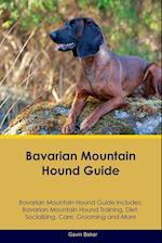 Bavarian Mountain Hound Guide Bavarian Mountain Hound Guide Includes af Gavin Baker