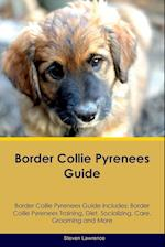 Border Collie Pyrenees Guide Border Collie Pyrenees Guide Includes af Steven Lawrence