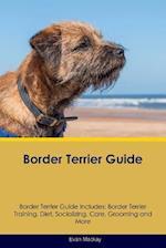 Border Terrier Guide Border Terrier Guide Includes af Evan MacKay