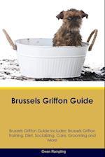 Brussels Griffon Guide Brussels Griffon Guide Includes af Owen Rampling