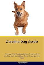 Carolina Dog Guide Carolina Dog Guide Includes af Nicholas Vance