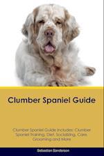 Clumber Spaniel Guide Clumber Spaniel Guide Includes af Sebastian Sanderson