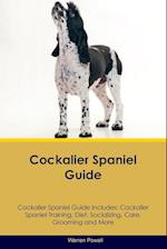 Cockalier Spaniel Guide Cockalier Spaniel Guide Includes af Warren Powell