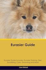 Eurasier Guide Eurasier Guide Includes af Liam Mitchell