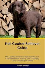 Flat-Coated Retriever Guide Flat-Coated Retriever Guide Includes af Edward Paterson